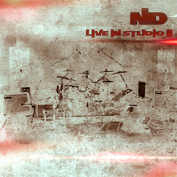 ND -«Live in Studio II» (с) 2018